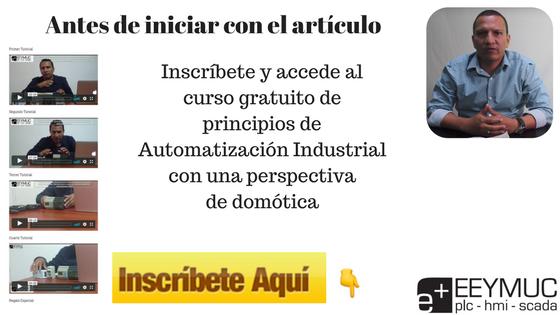 Curso Gratuito de Principios de Automatización Industrial. Suscríbete Aquí abajo