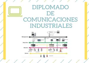 Diplomado en Comunicaciones Industriales -eeymuc