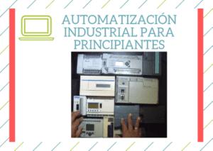 Automatizacion principiantes - eeymuc