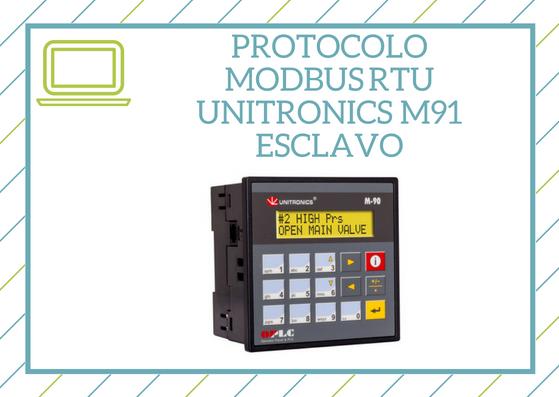Protocolo Modbus RTU en unitronics M91